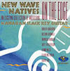 New Wave Natives: On the Edge