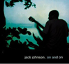 On and On Featuring Jack Johnson